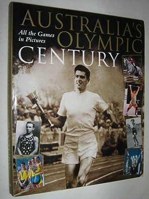 Australia's Olympic Century: Ross, John &