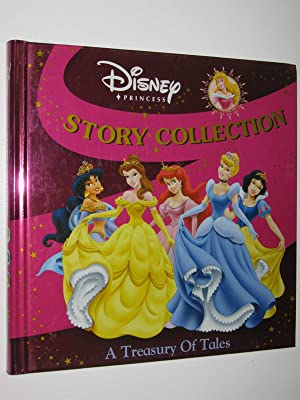 Disney Princess Story Collection - A Treasury of Tales series: Author Not Stated