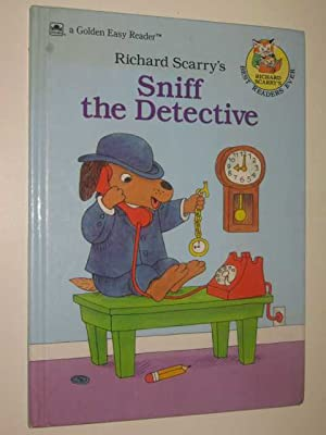 Richard Scarry's Sniff the Detective: Scarry, Richard