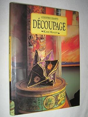 Decoupage: Healey, Kaye