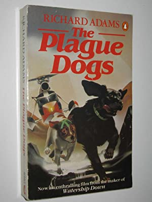 The Plague Dogs: Adams, Richard