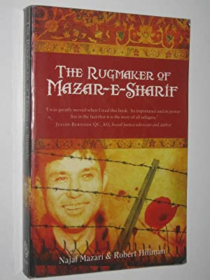 The Rugmaker Of Mazar-E-Sharif: Mazari, Najaf &