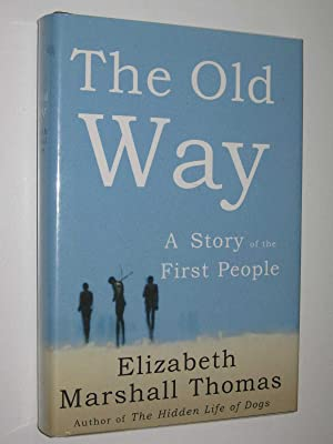 The Old Way : A Story of the First People