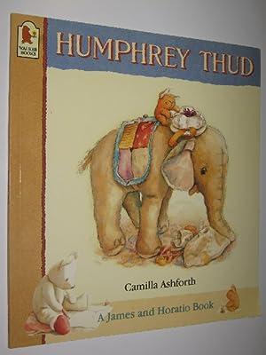 Humphrey Thud - A James and Horatio: Ashforth, Camilla