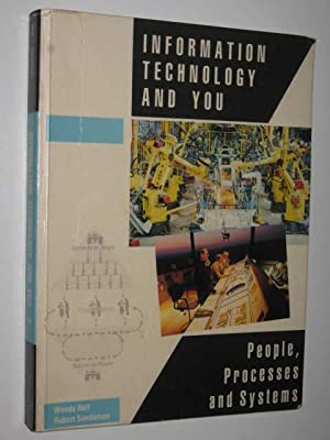 Information Technology And You : People, Processes And Systems