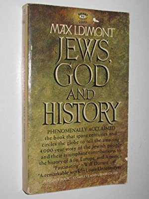 Jews, God And History: Dimont, Max I