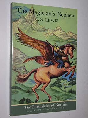 The Magician's Nephew - Chronicles of Narnia: Lewis, C. S.