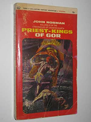 Priest-Kings of Gor - Chronicles of Counter-Earth: Norman, John