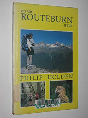 On the Routeburn Track: Holden, Philip