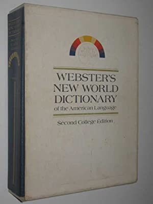 Webster's New World Dictionary of the American Language Second College Edition: Webster, Noah ...