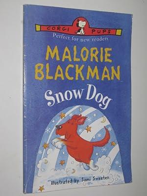 Snow Dog: Blackman, Malorie