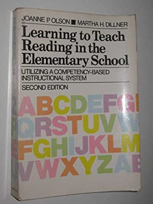 Learning to Teach Reading in the Elementary School: Utilizing a Competency-Based Instructional Sy...