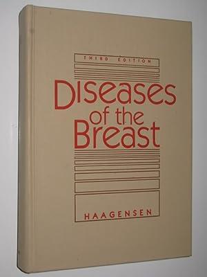 Diseases of the Breast: Haagensen, C. D.