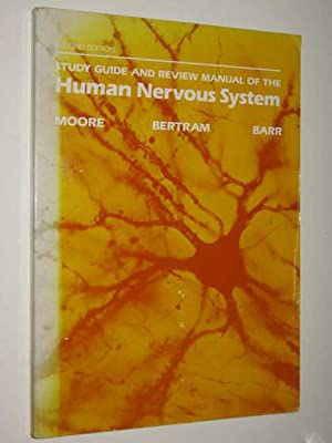 Study Guide & Review Manual Of The Human Nervous System