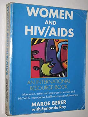 Women And HIV / AIDS : An: Berer, Marge &