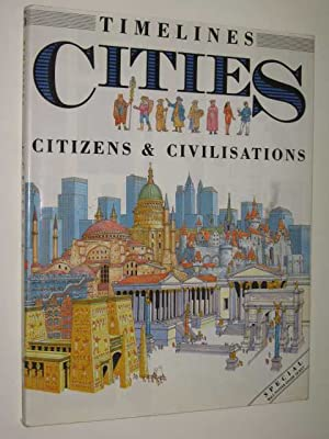 Cities: Citizens & Civilisations - Timelines Series