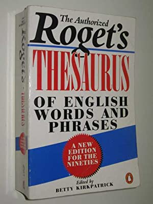 The Authorized Roget's Thesaurus Of English Words: Kirkpatrick, Betty