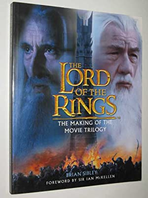 The Lord of the Rings: The Making: Sibley, Brian