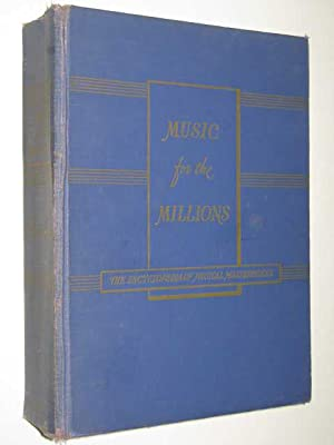 Music for Millions : The Encyclopedia of: Ewen, David