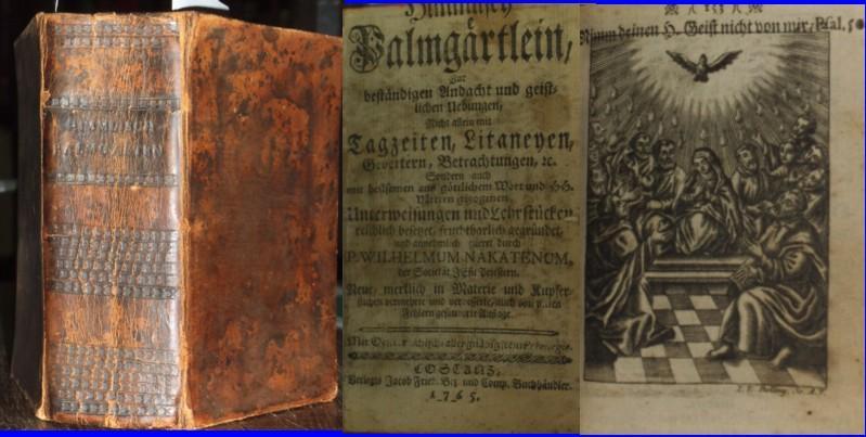 Himmlisch Palmgärtlein. Zur beständigen Andacht und geistlichen: Nakatenus, Wilhelm, SJ.: