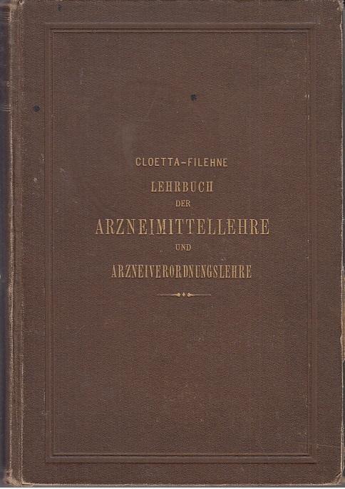 Dr. A. Cloetta s Lehrbuch der Arzneimittellehre: Cloetta, A. ;