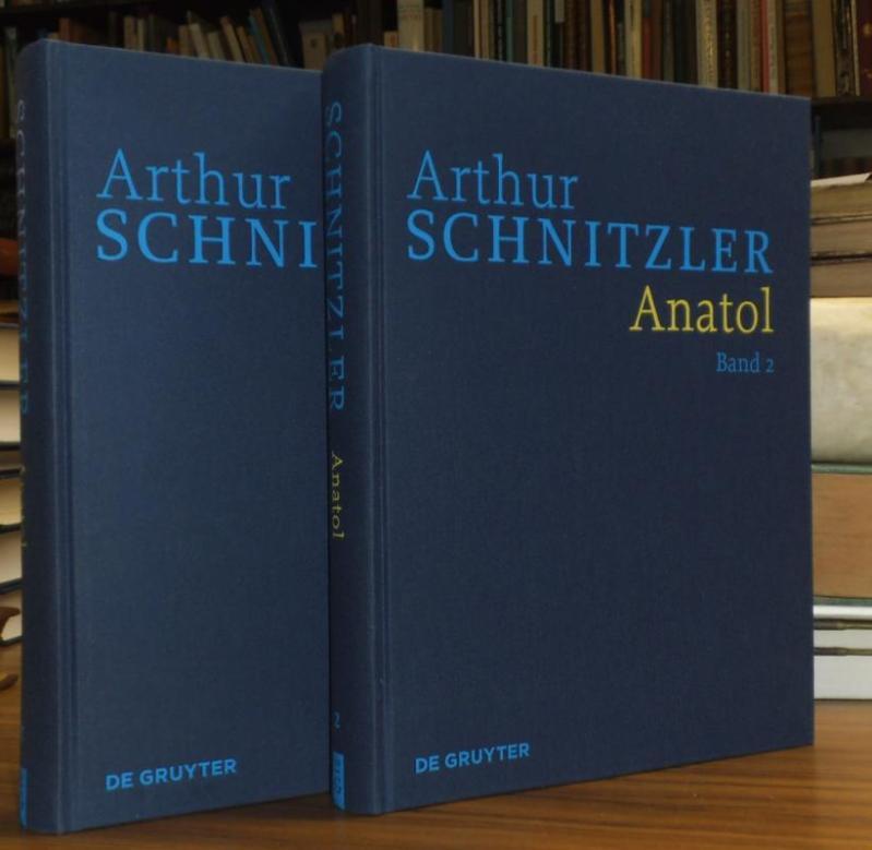 Anatol Band 1 und Band 2, Historisch-kritische: Schnitzler, Arthur (Autor).