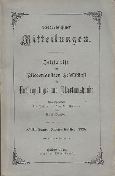 Niederlausitzer Mitteilungen. Band XVIII ( 18 ): Niederlausitz. - Karl