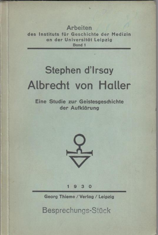 Albrecht von Haller. Eine Studie zur Geistesgeschichte: Haller, Albrecht von