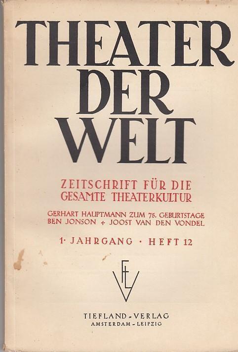 Theater der Welt. 1. Jahrgang, Heft 12,: Theater der Welt.