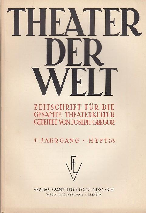 Theater der Welt. 1. Jahrgang, Heft 7/8,: Theater der Welt.