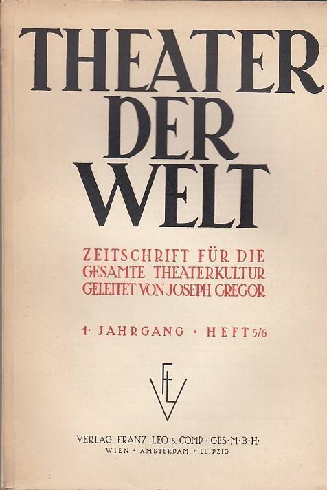 Theater der Welt. 1. Jahrgang, Heft 5/6,: Theater der Welt.