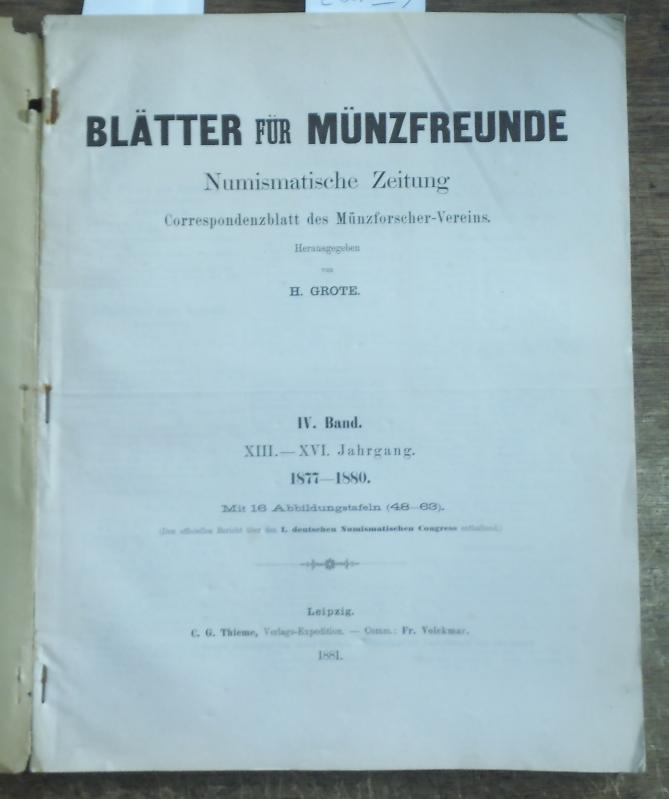 Blätter für Münzfreunde. IV. ( 4. ): Blätter für Münzfreunde.
