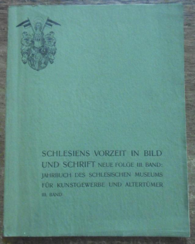 Schlesiens Vorzeit in Bild und Schrift. Neue: Schlesien. - Karl