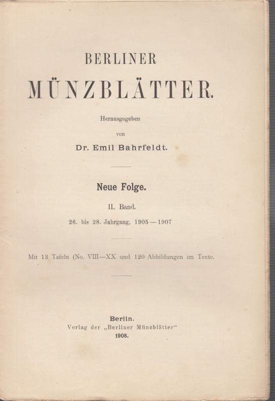 INHALTSVERZEICHNIS zu: Berliner Münzblätter. Neue Folge. II.: Münzblätter, Berliner. Emil
