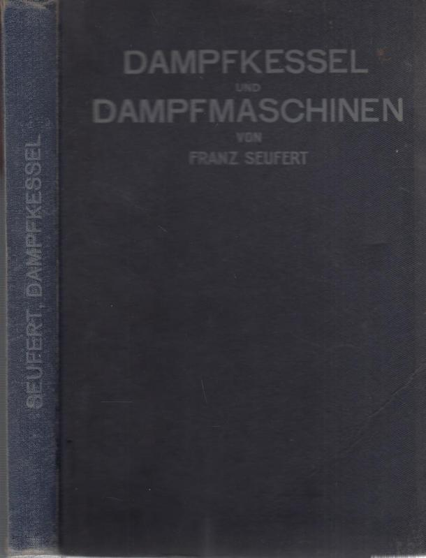 Die Dampfkessel, First Edition - AbeBooks