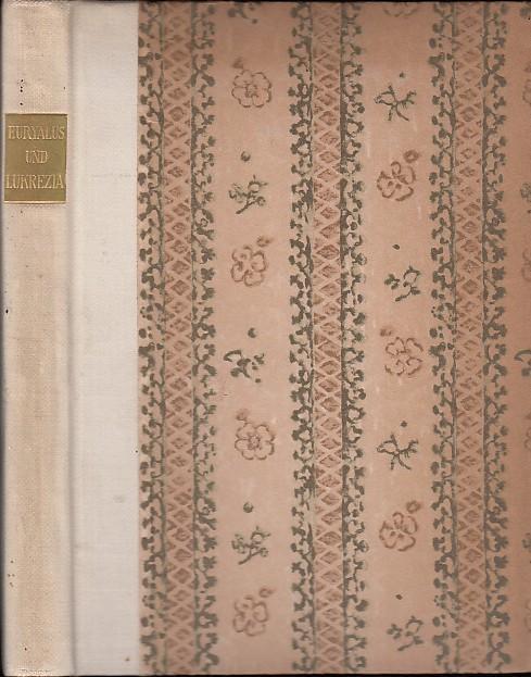 Euryalus und Lukrezia. Aus dem Lateinischen übertragen: Piccolomini, Aeneas Sylvius