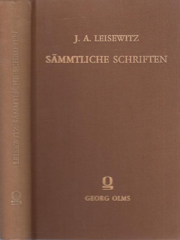 Johann Anton Leisewitz. Sämmtliche Schriften. Inhalt: Leben: Leisewitz, Johann Anton.