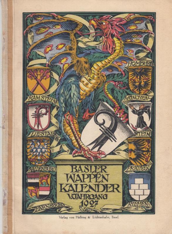 Basler Wappen Kalender. V. Jahrgang 1927.: Basel. - Wappenkalender.