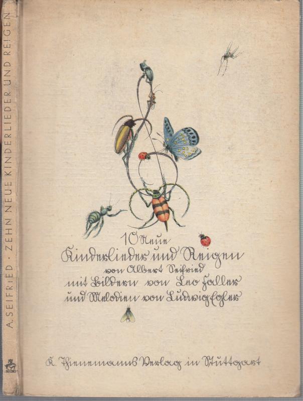 10 neue Kinderlieder und Reigen.: Seifried, Albert (