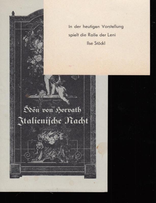 """Italienische Nacht"""", """"Kean"""" und """"Viel Lärm um: Horvath, Ödön von;"""