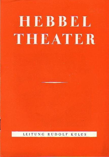Programmhefte Hebbeltheater und Berliner Festwochen im Hebbeltheater: Berlin Hebbel -