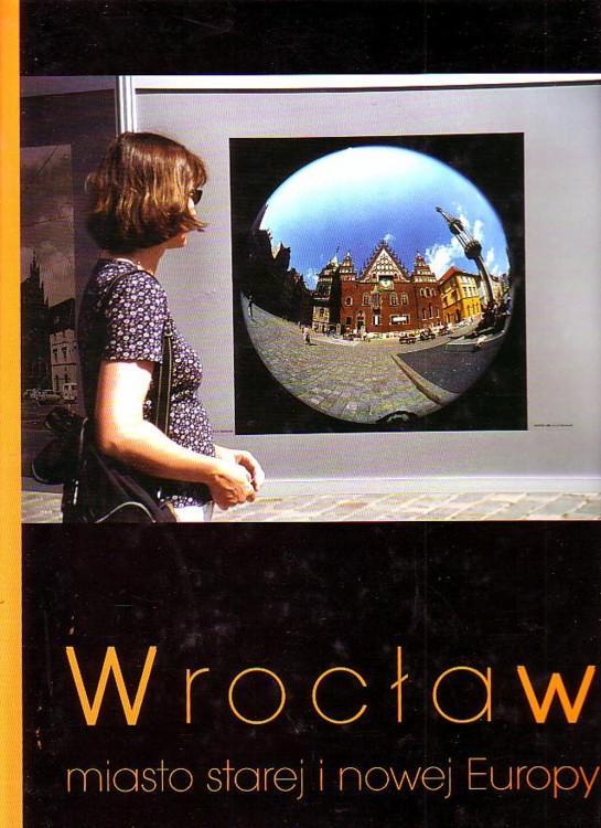Znalezione obrazy dla zapytania Wrocław - miasto starej i nowej Europy