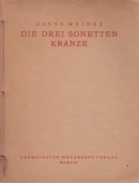 Die drei Sonetten Kränze: Der Frühlingskranz -: Meinke, Hanns:
