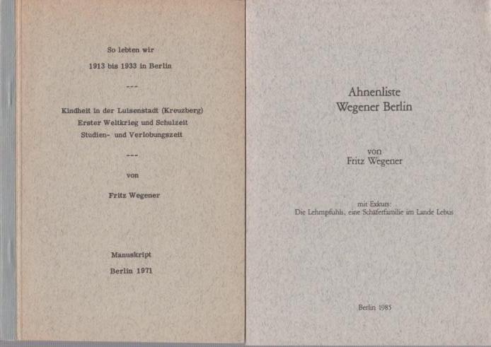 Konvolut von 6 Heften Familiengeschichtliche Arbeiten: 1): Wegener. - Wegener,
