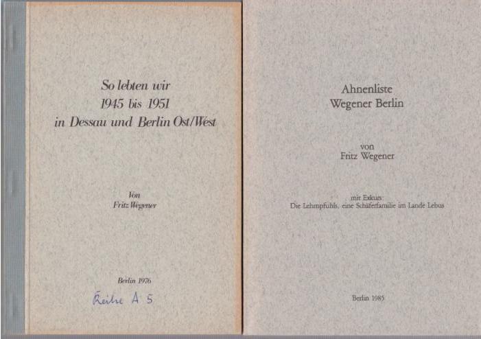 Konvolut von 8 Heften Familiengeschichtliche Arbeiten: 1): Wegener. - Wegener,
