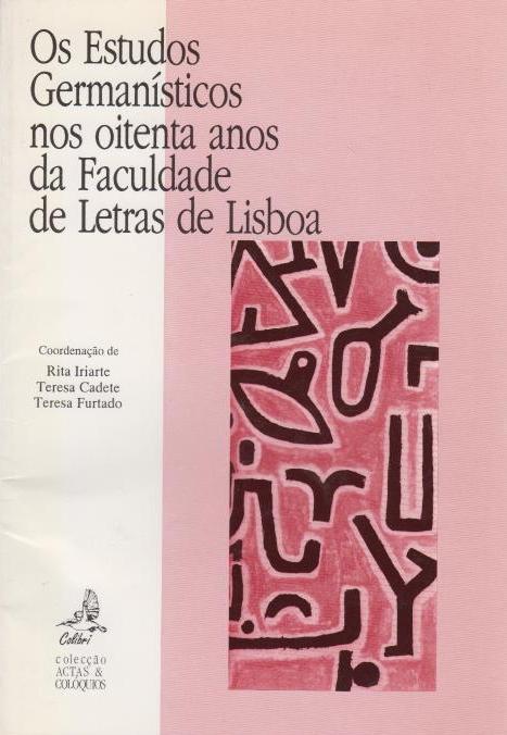 Os estudos germanisticos nos 80 anos da: Lisboa / Lissabon