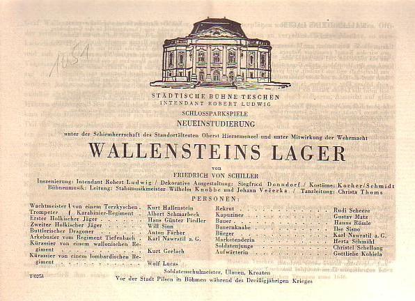 ProgrammHeft zu 'Wallensteins Lager'. Neueinstudierung unter der: Teschen, Städtische Bühnen