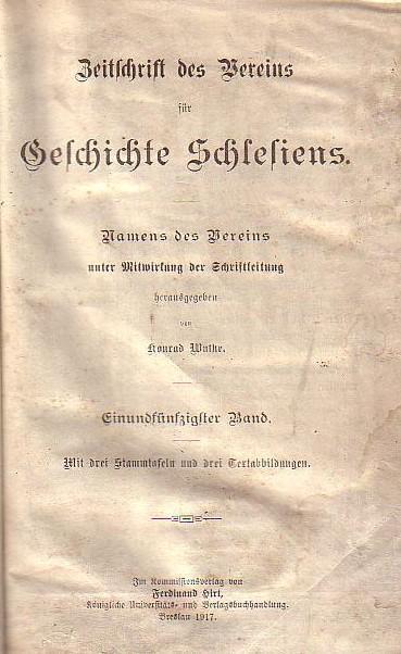 Zeitschrift des Vereins für Geschichte Schlesiens. Namens: Schlesien. - Wutke,
