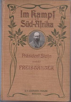 Präsident Steijn und die Freistaater im Kriege: Rompel, Frederik ,