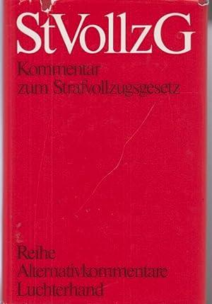 Kommentar zum Strafvollzugsgesetz.: Wassermann, Rudolf (Gesamthrsg.)
